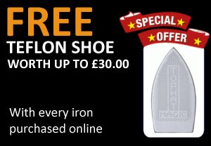 Free Teflon Shoe with every iron purchased online